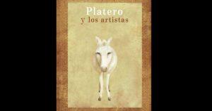 'Platero y los artistas' @ Teatro Auditorio de Roquetas de Mar, Avda Reino de España s/n. | Roquetas de Mar | Andalucía | España